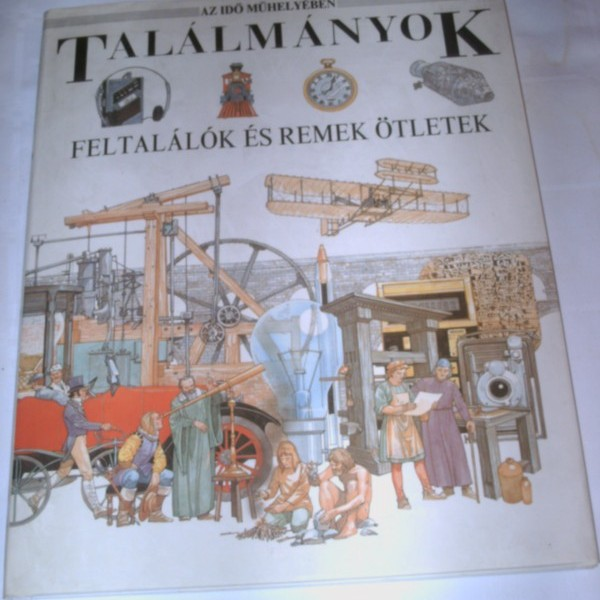 images/products/2021-05-11/cropped_talalmanyok-feltalalok-es-remek-oetletek-erdekes-es-tartalmas-koenyv-nemcsak-gyerekeknek-16165_0_1620767760.JPG
